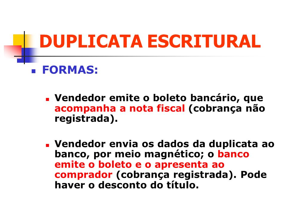 DUPLICATA ESCRITURAL FORMAS: