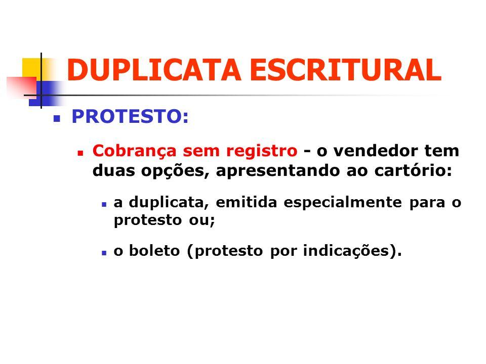DUPLICATA ESCRITURAL PROTESTO: