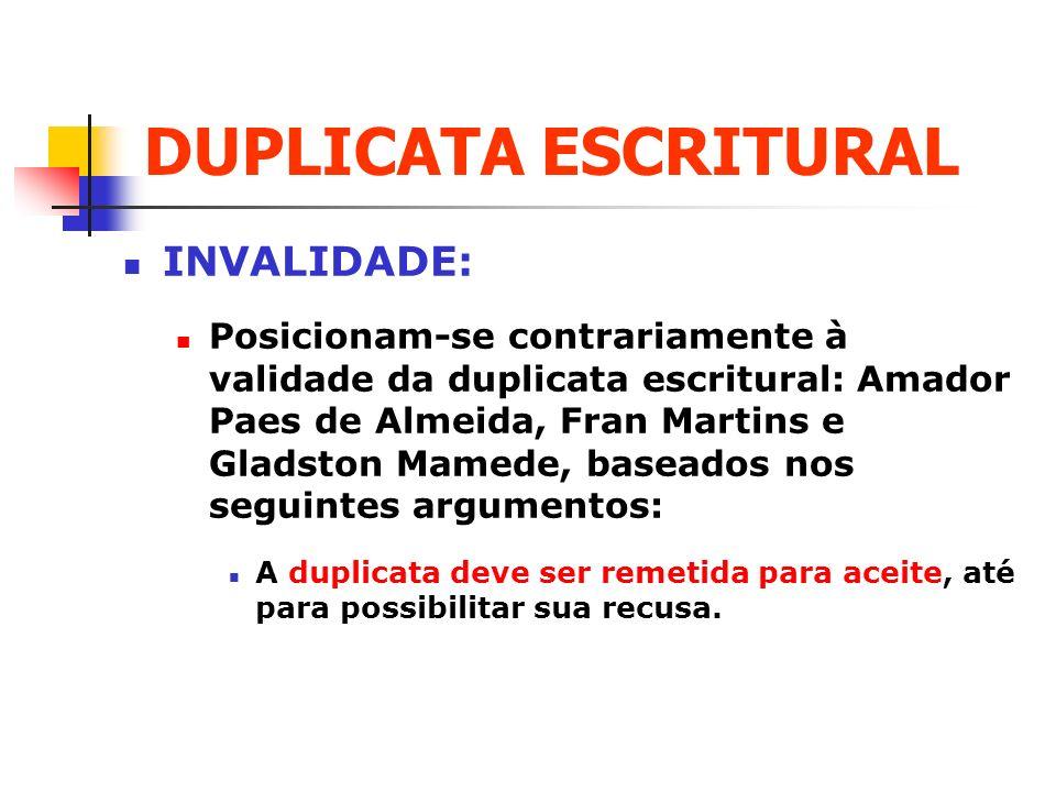 DUPLICATA ESCRITURAL INVALIDADE: