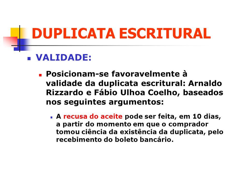 DUPLICATA ESCRITURAL VALIDADE: