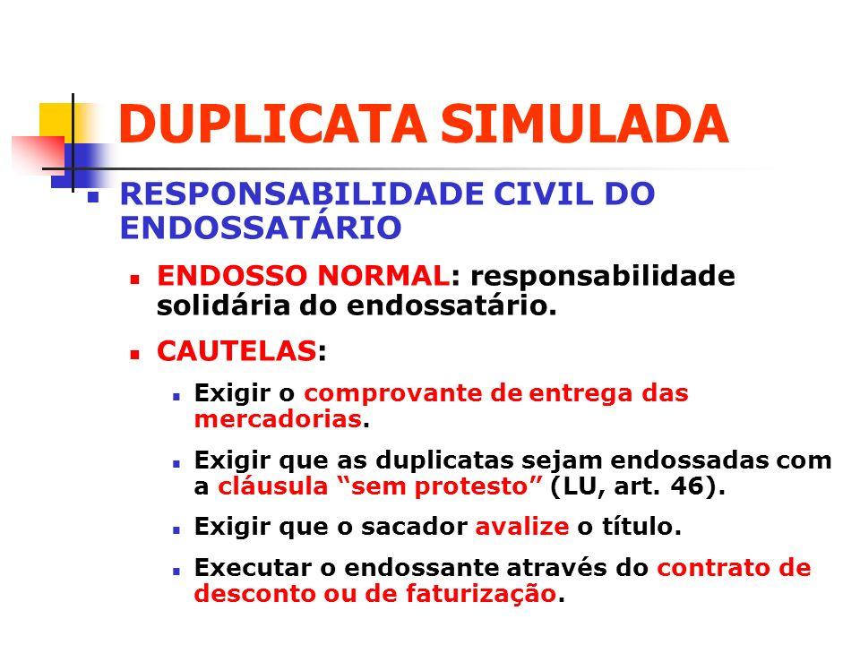 DUPLICATA SIMULADA RESPONSABILIDADE CIVIL DO ENDOSSATÁRIO