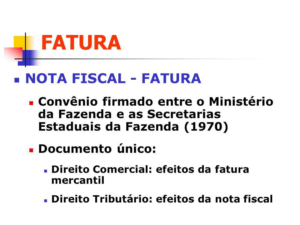 FATURA NOTA FISCAL - FATURA