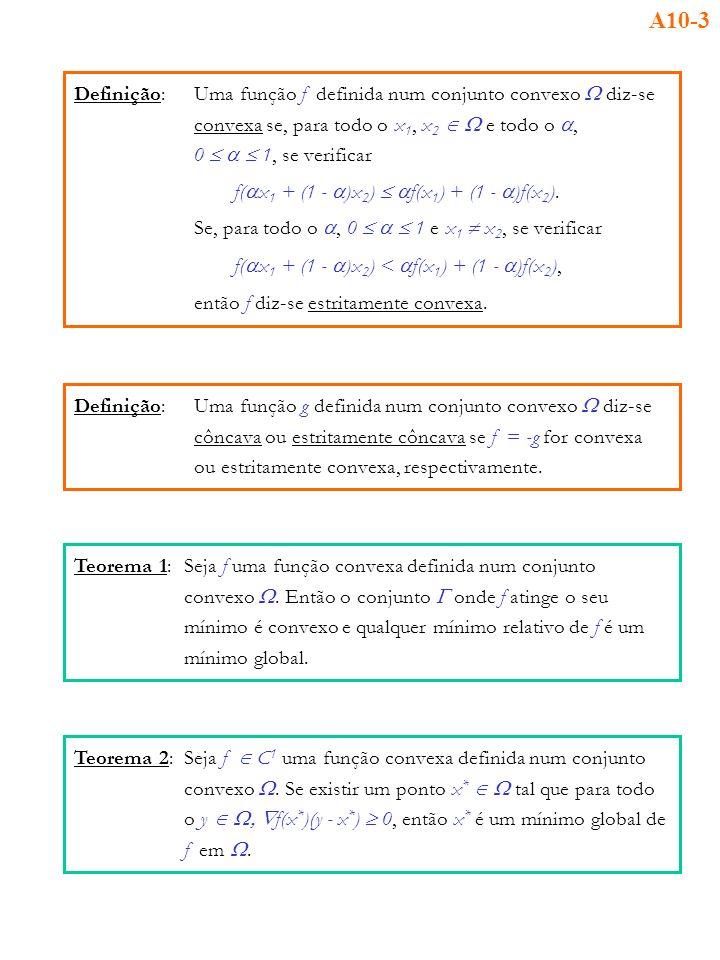 A10-3 Definição: Uma função f definida num conjunto convexo W diz-se
