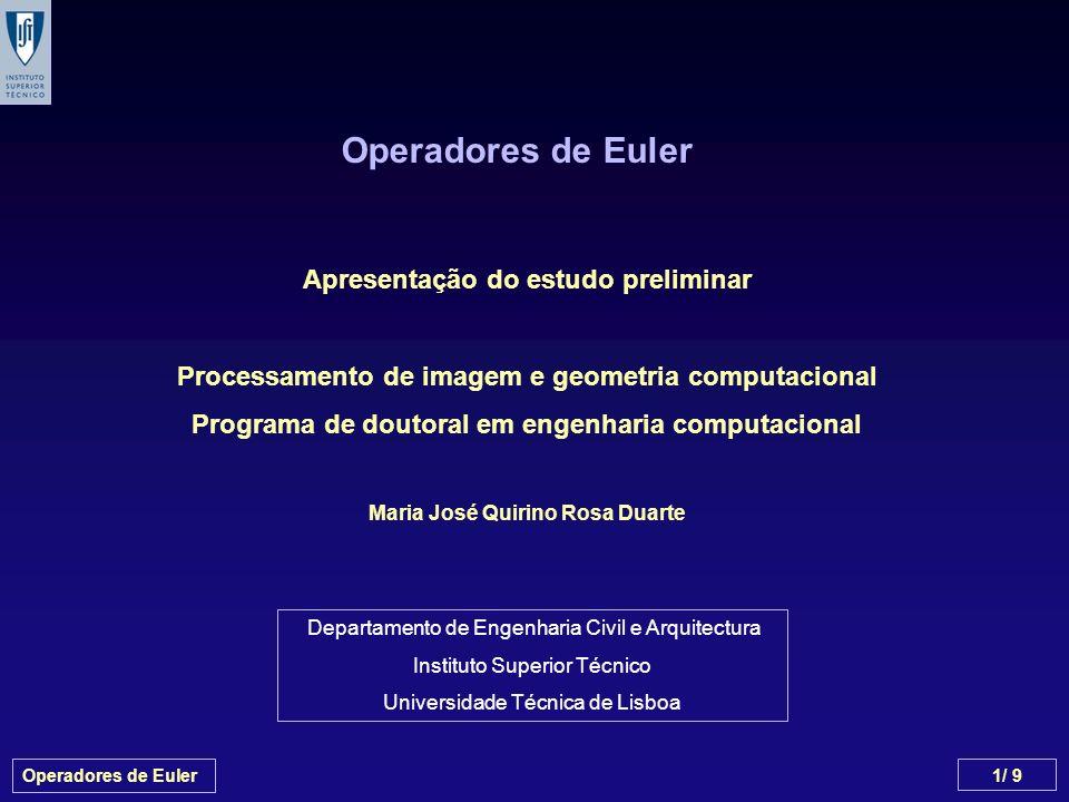 Operadores de Euler Apresentação do estudo preliminar