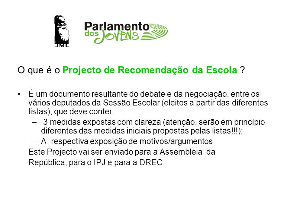 O que é o Projecto de Recomendação da Escola