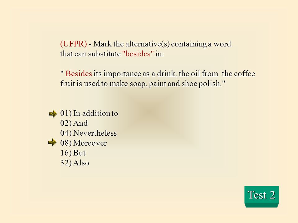 Test 2 (UFPR) - Mark the alternative(s) containing a word