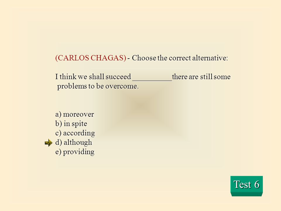 Test 6 (CARLOS CHAGAS) - Choose the correct alternative: