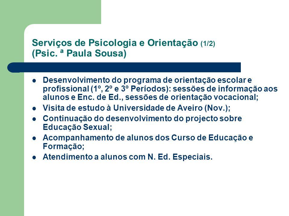 Serviços de Psicologia e Orientação (1/2) (Psic. ª Paula Sousa)