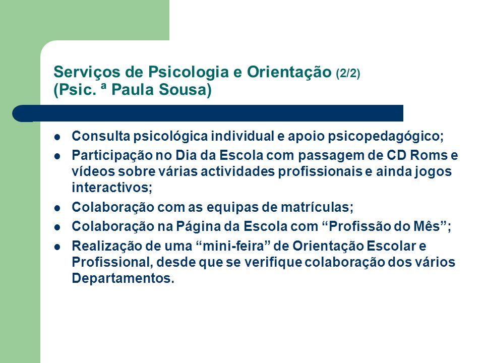 Serviços de Psicologia e Orientação (2/2) (Psic. ª Paula Sousa)