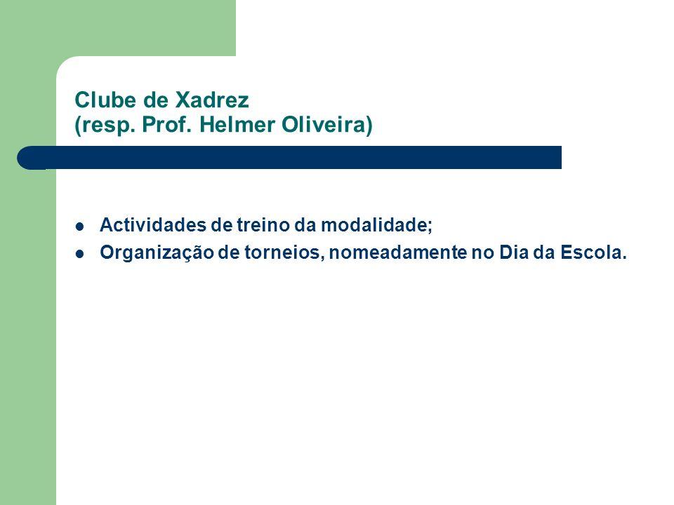 Clube de Xadrez (resp. Prof. Helmer Oliveira)