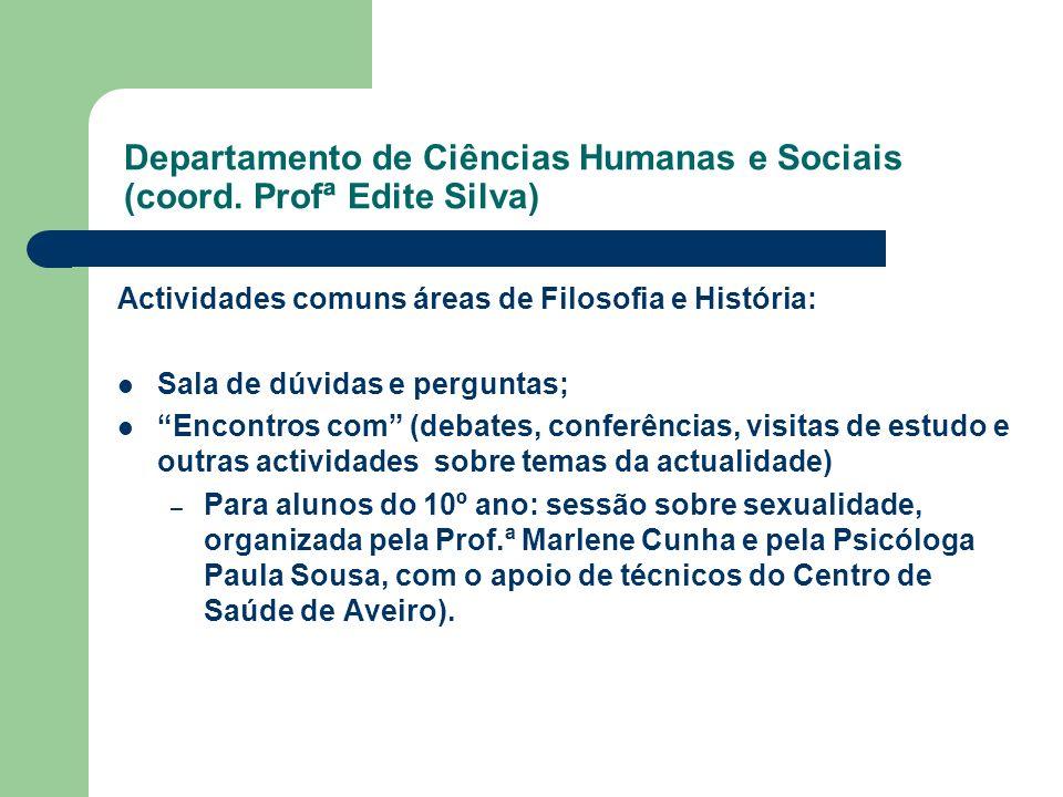 Departamento de Ciências Humanas e Sociais (coord. Profª Edite Silva)