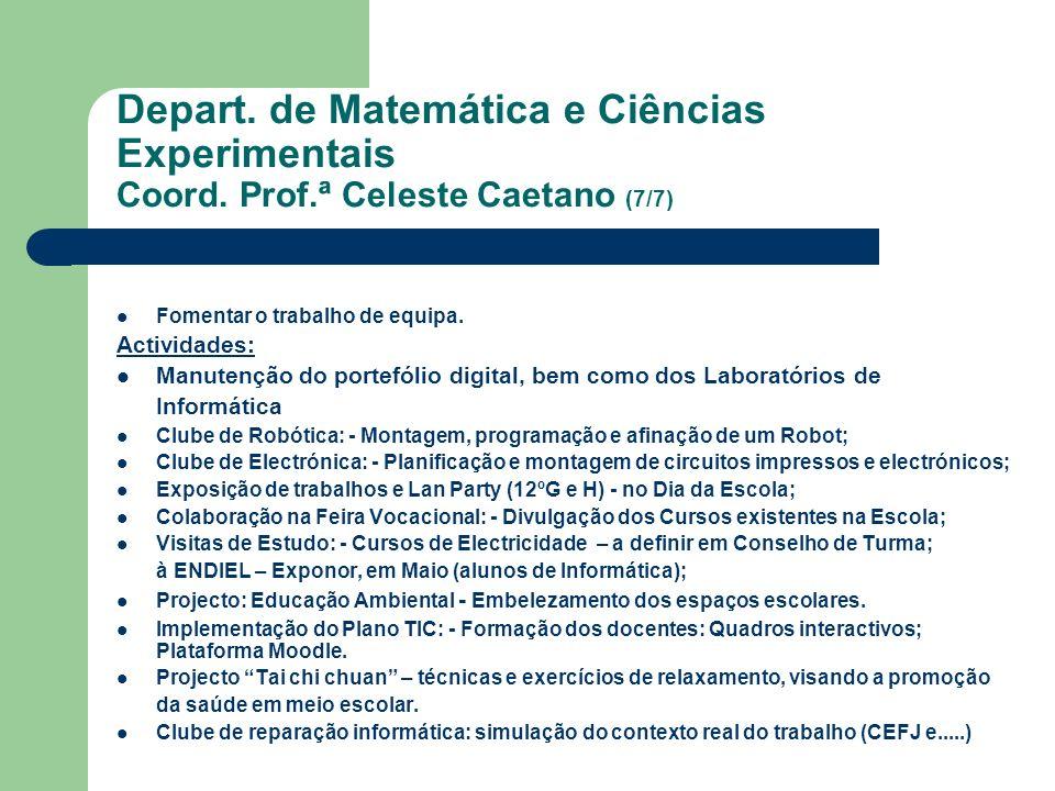Depart. de Matemática e Ciências Experimentais Coord. Prof