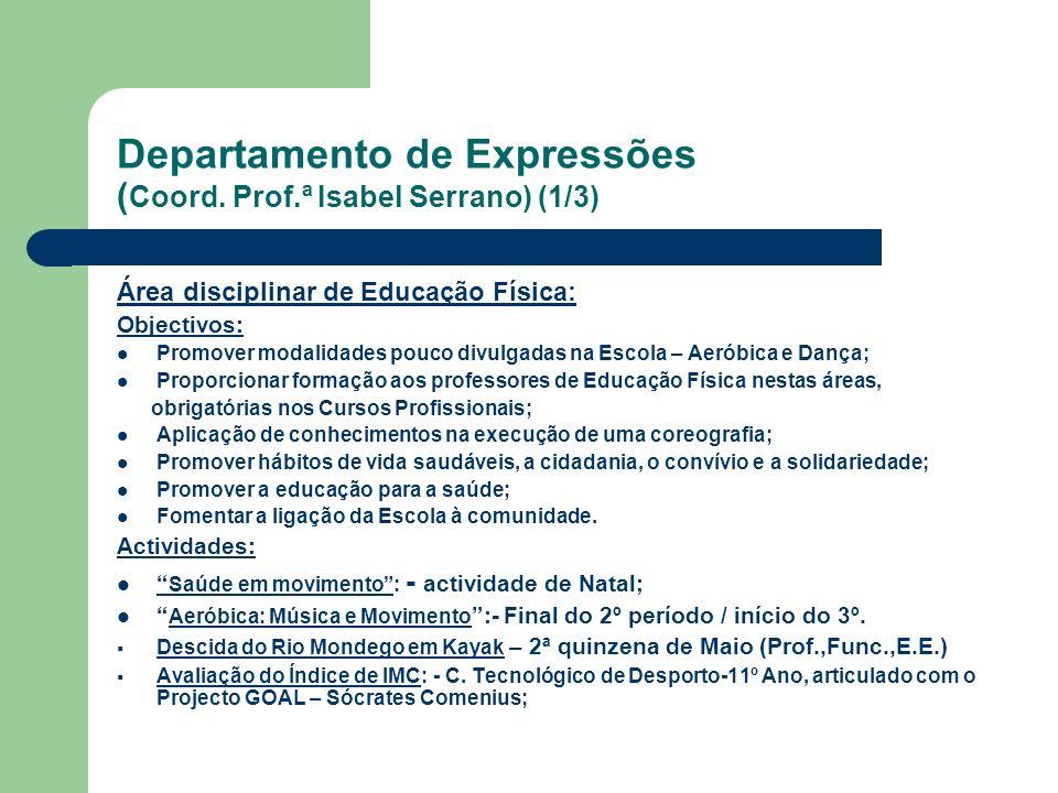 Departamento de Expressões (Coord. Prof.ª Isabel Serrano) (1/3)