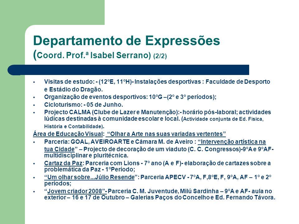 Departamento de Expressões (Coord. Prof.ª Isabel Serrano) (2/2)