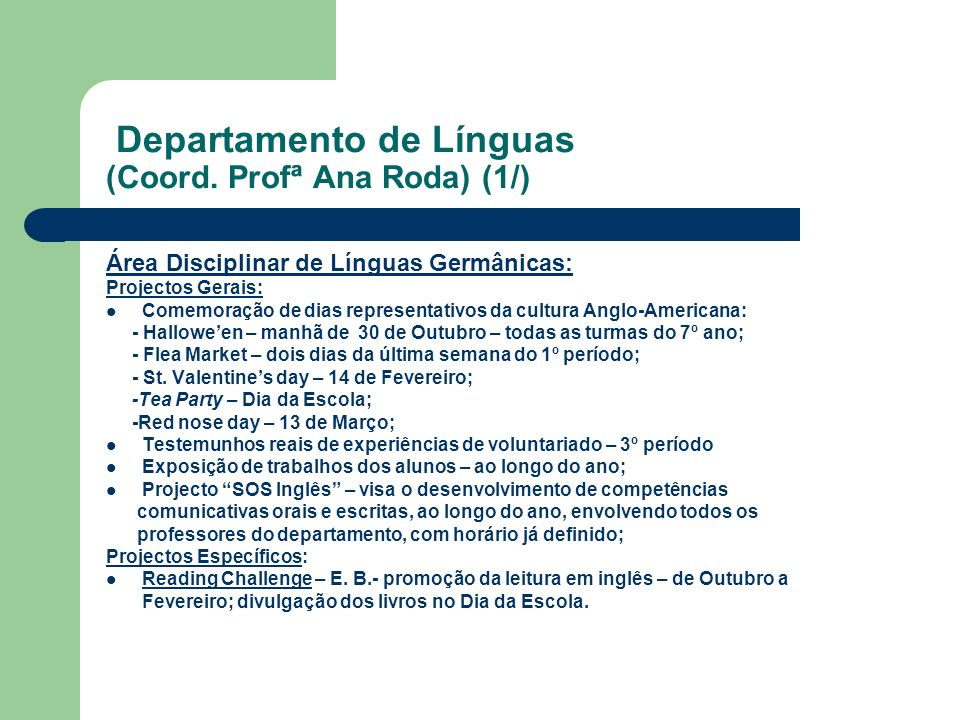 Departamento de Línguas (Coord. Profª Ana Roda) (1/)