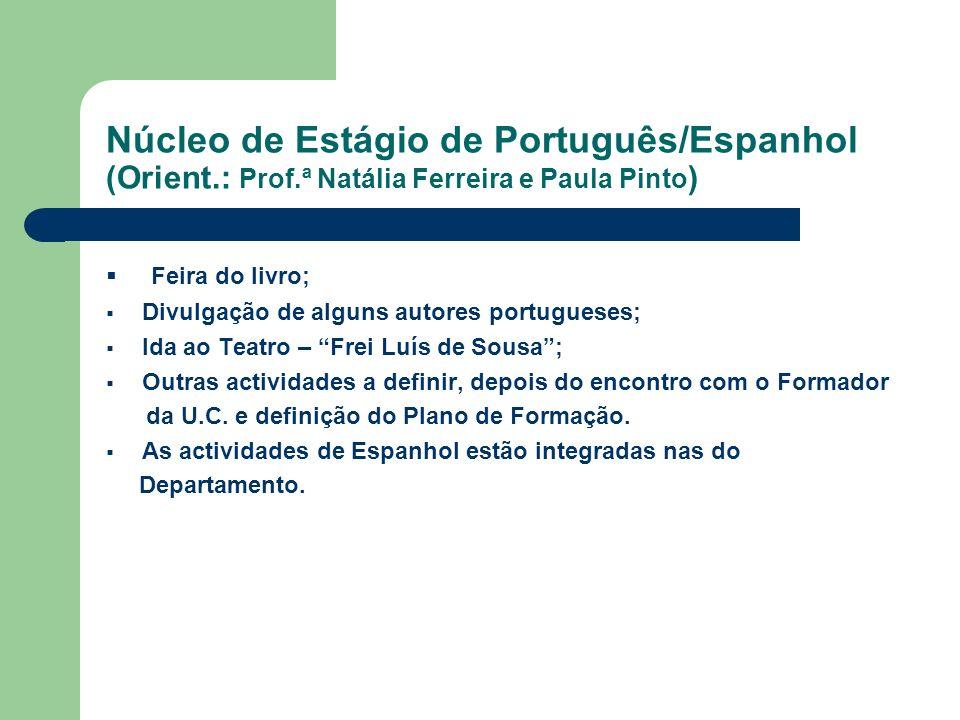 Núcleo de Estágio de Português/Espanhol (Orient. : Prof