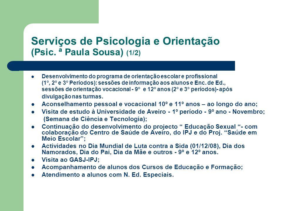 Serviços de Psicologia e Orientação (Psic. ª Paula Sousa) (1/2)