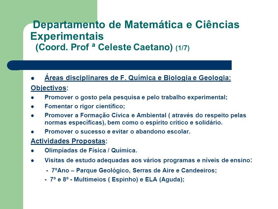 Departamento de Matemática e Ciências Experimentais (Coord