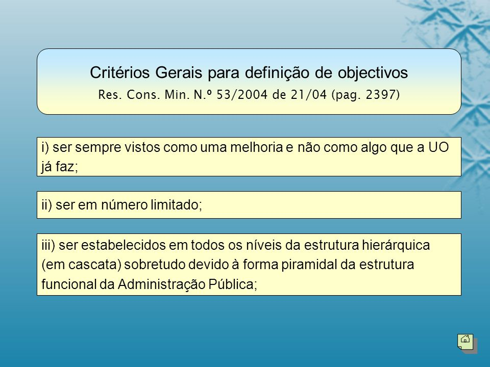 Critérios Gerais para definição de objectivos