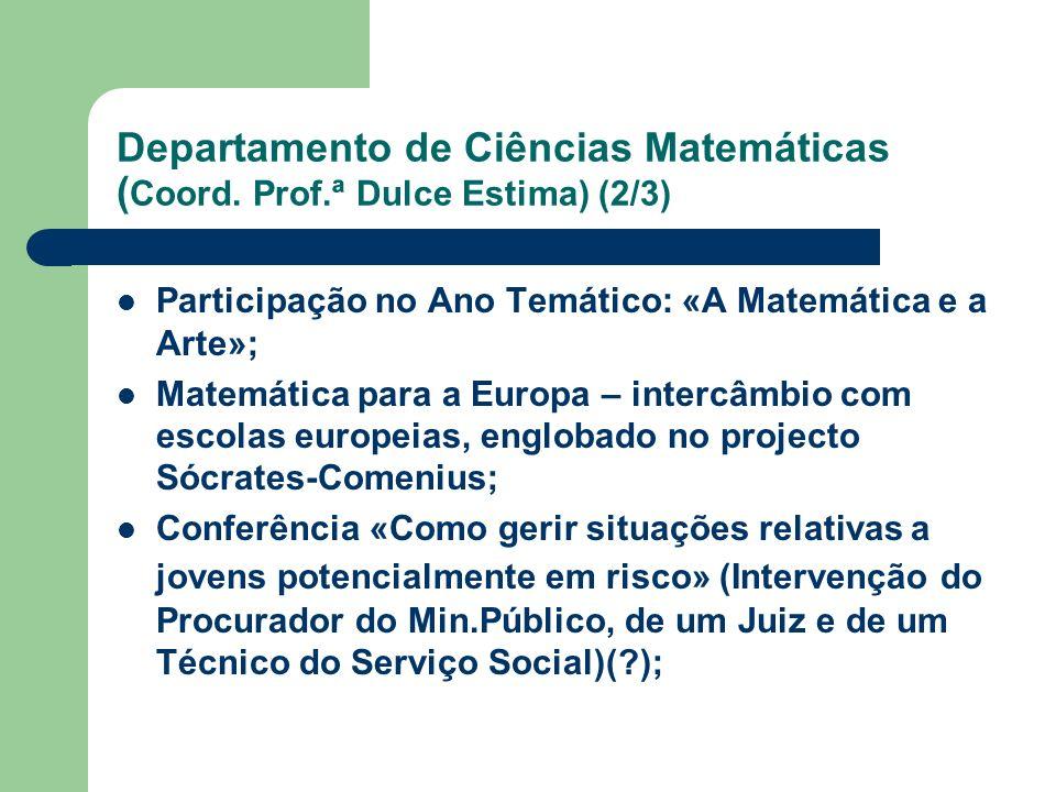 Departamento de Ciências Matemáticas (Coord. Prof