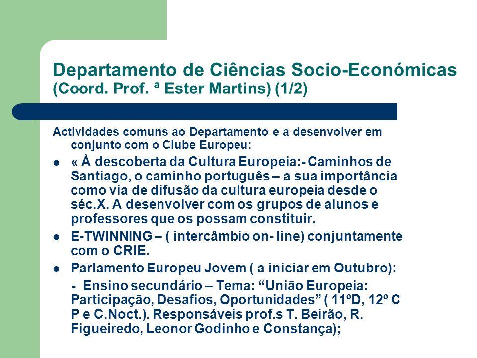Departamento de Ciências Socio-Económicas (Coord. Prof