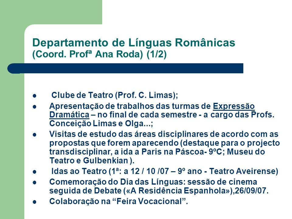 Departamento de Línguas Românicas (Coord. Profª Ana Roda) (1/2)