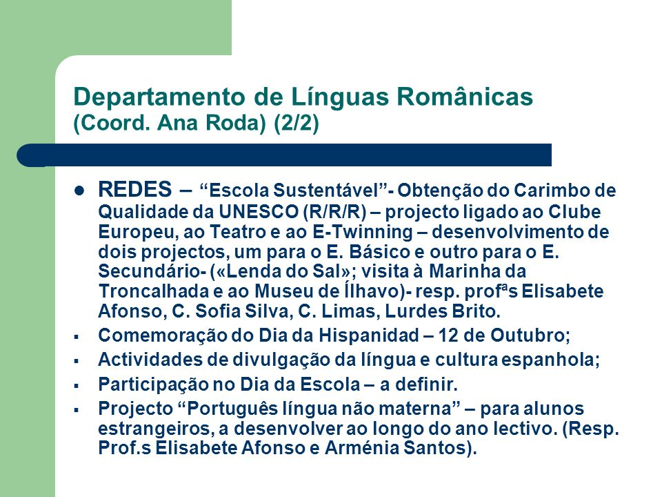 Departamento de Línguas Românicas (Coord. Ana Roda) (2/2)