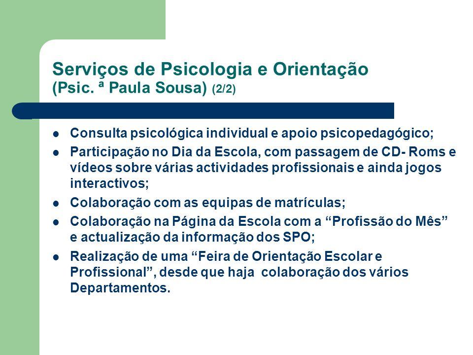 Serviços de Psicologia e Orientação (Psic. ª Paula Sousa) (2/2)