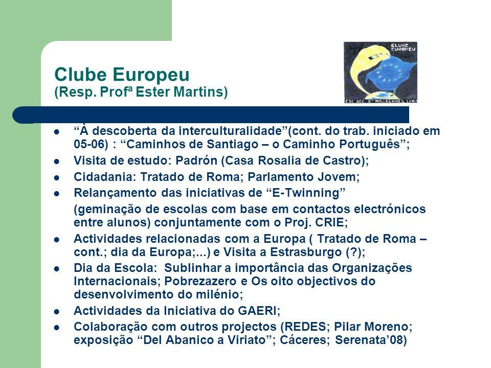 Clube Europeu (Resp. Profª Ester Martins)