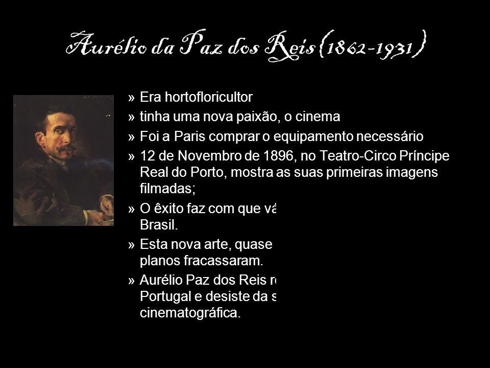 Aurélio da Paz dos Reis(1862-1931)
