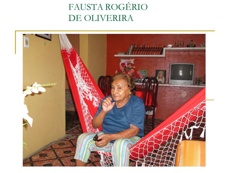 FAUSTA ROGÉRIO DE OLIVERIRA