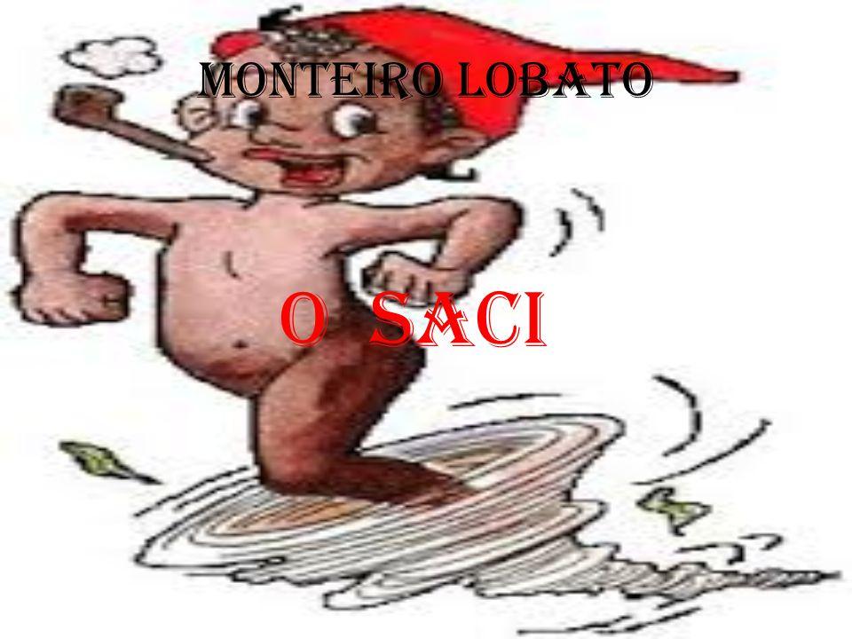 Monteiro Lobato O Saci