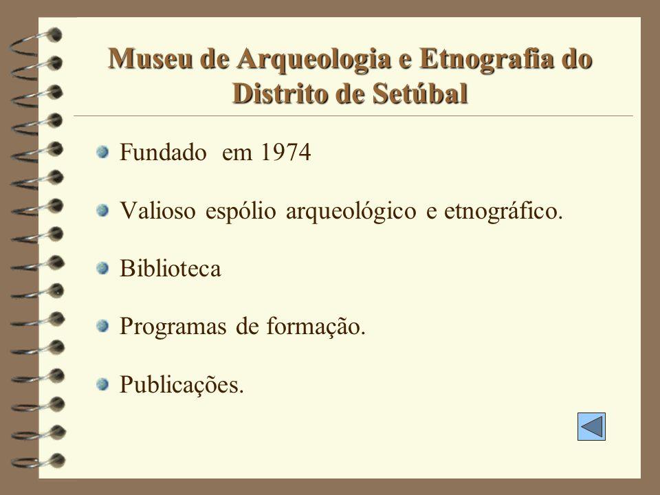 Museu de Arqueologia e Etnografia do Distrito de Setúbal