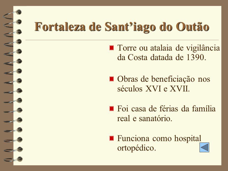 Fortaleza de Sant'iago do Outão