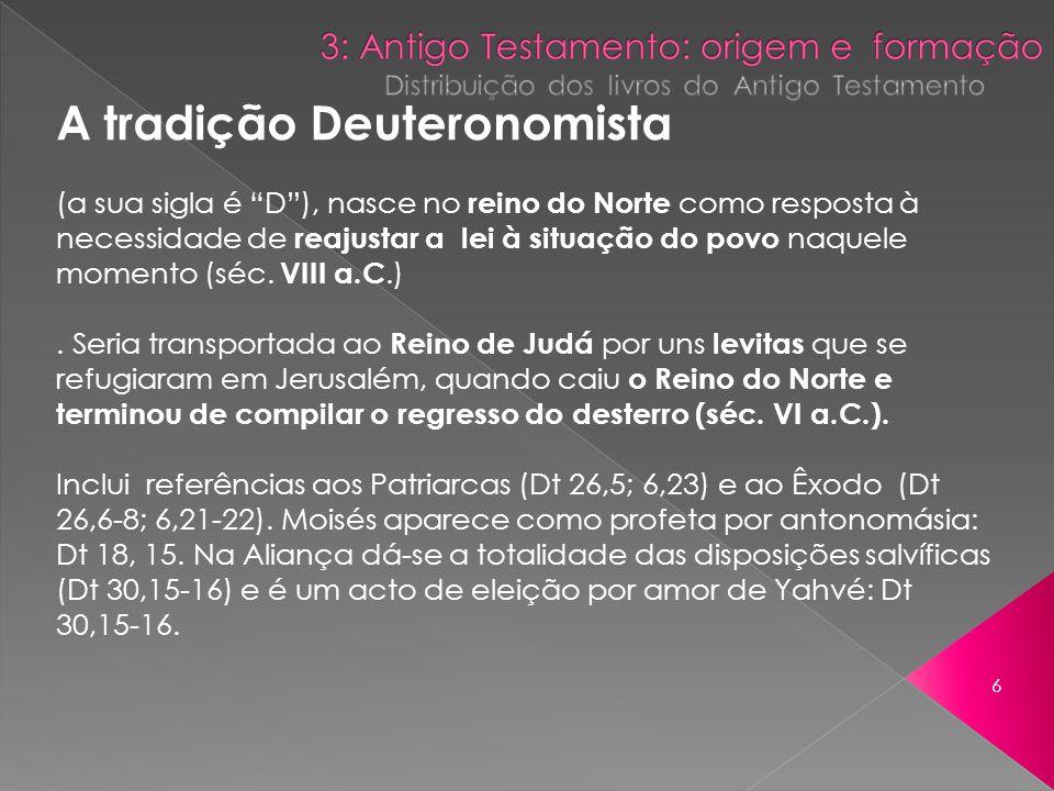 A tradição Deuteronomista