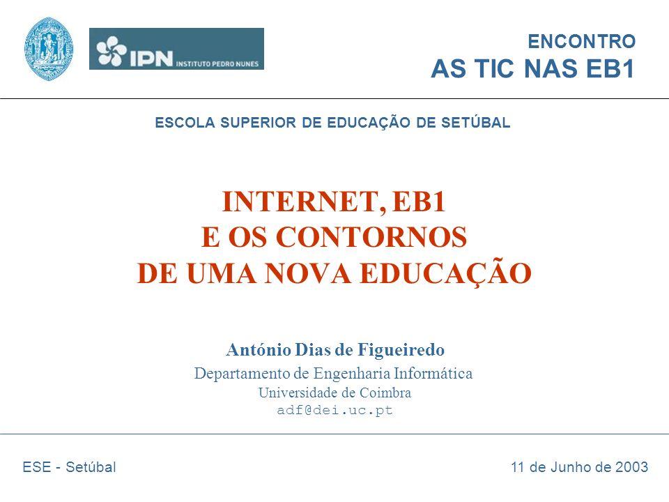 INTERNET, EB1 E OS CONTORNOS DE UMA NOVA EDUCAÇÃO