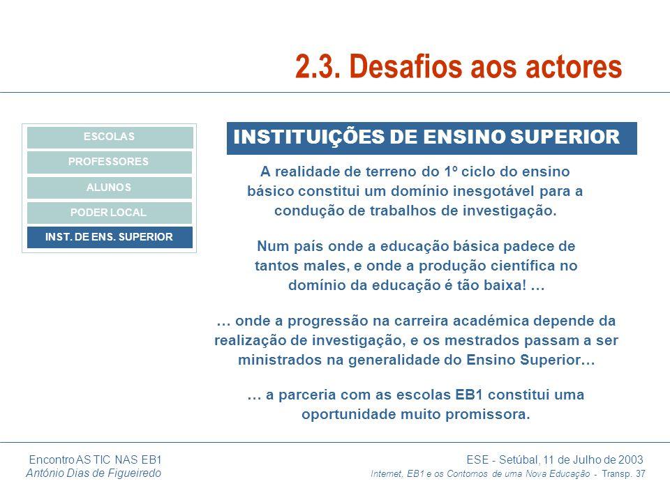 2.3. Desafios aos actores INSTITUIÇÕES DE ENSINO SUPERIOR