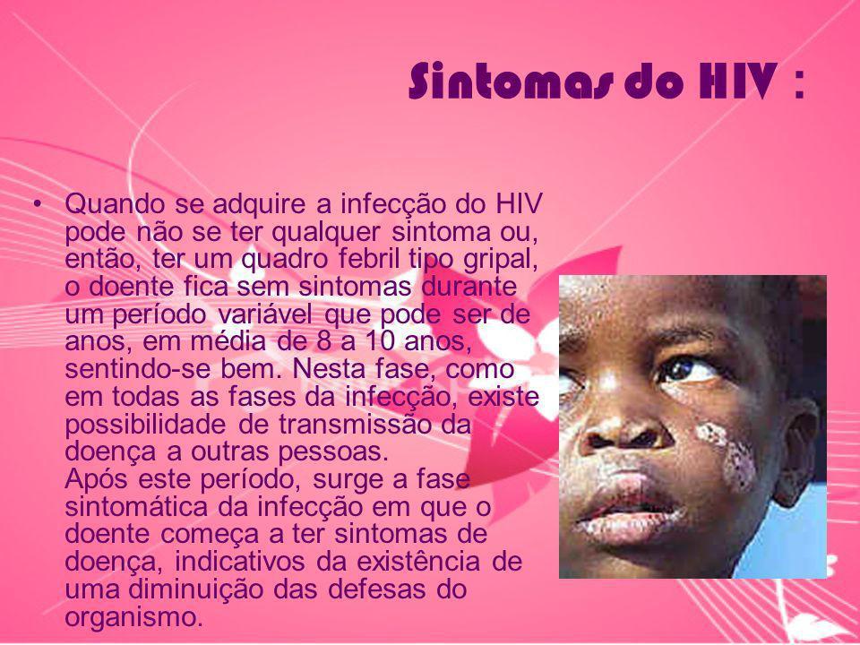 Sintomas do HIV :