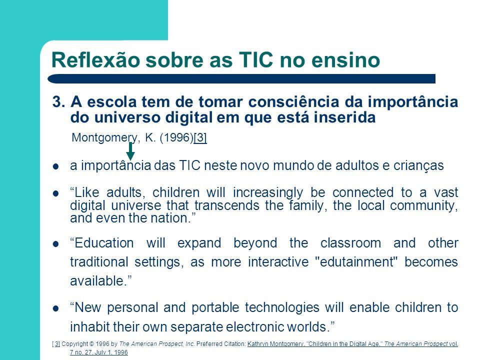 Reflexão sobre as TIC no ensino