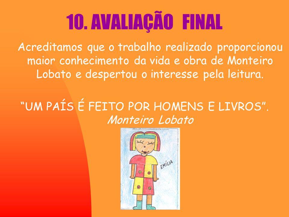 UM PAÍS É FEITO POR HOMENS E LIVROS . Monteiro Lobato