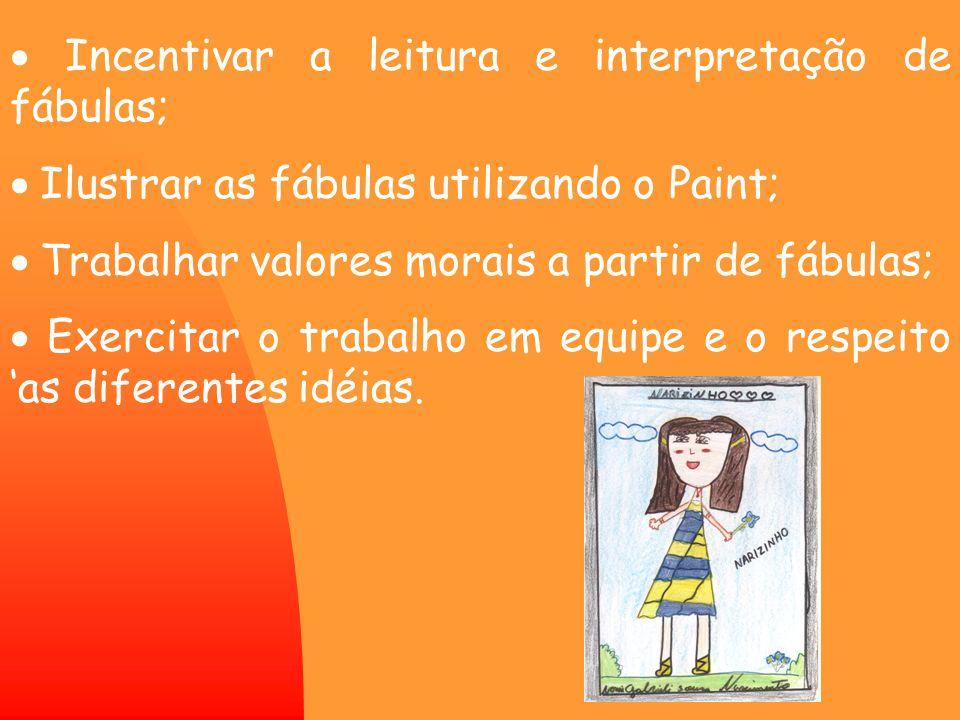 · Incentivar a leitura e interpretação de fábulas;