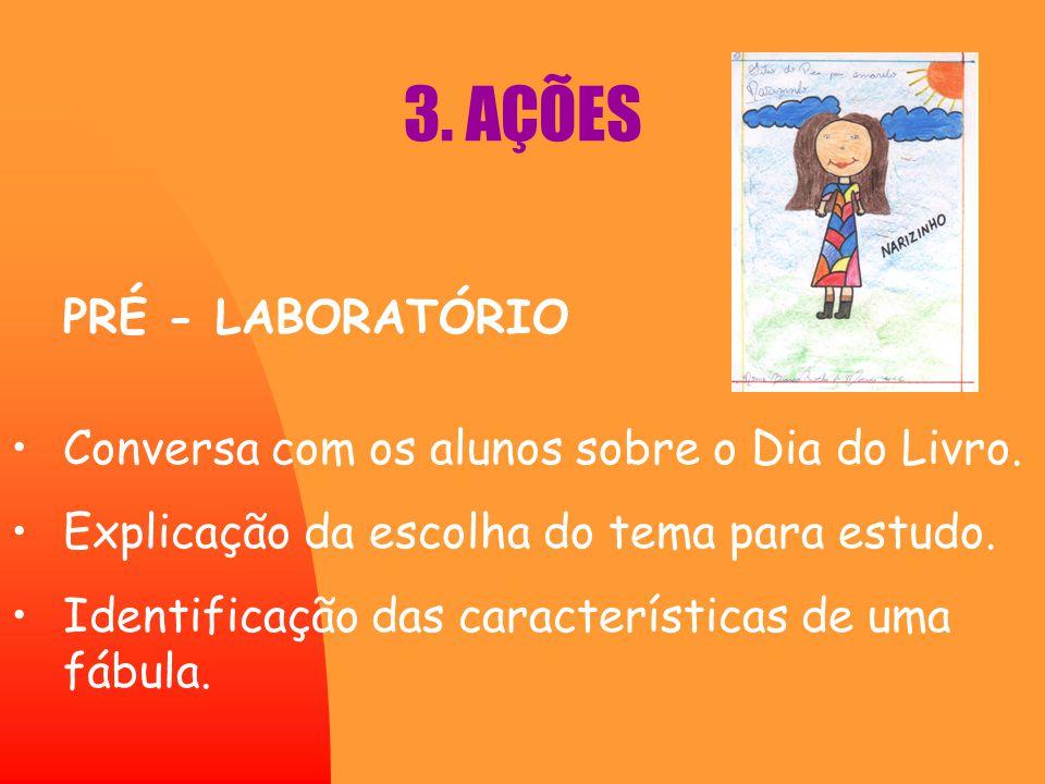 3. AÇÕES PRÉ - LABORATÓRIO