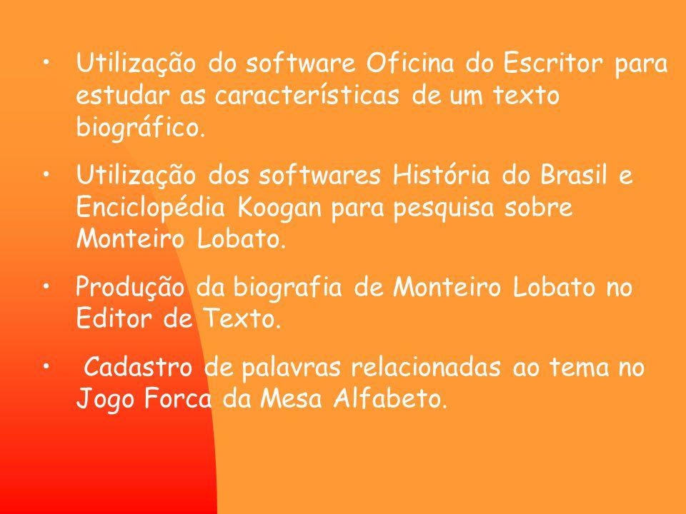 Utilização do software Oficina do Escritor para estudar as características de um texto biográfico.