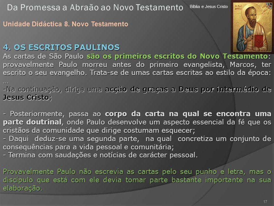 4. OS ESCRITOS PAULINOS Unidade Didáctica 8. Novo Testamento