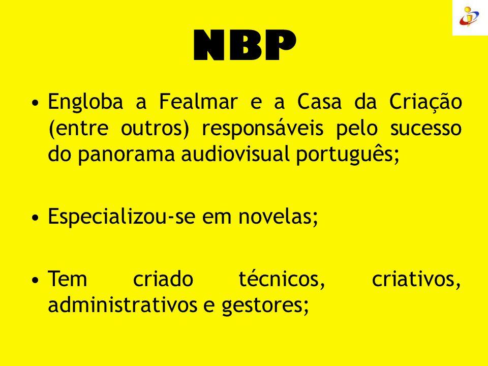 NBP Engloba a Fealmar e a Casa da Criação (entre outros) responsáveis pelo sucesso do panorama audiovisual português;