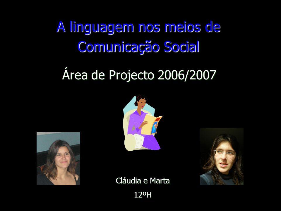 A linguagem nos meios de Comunicação Social