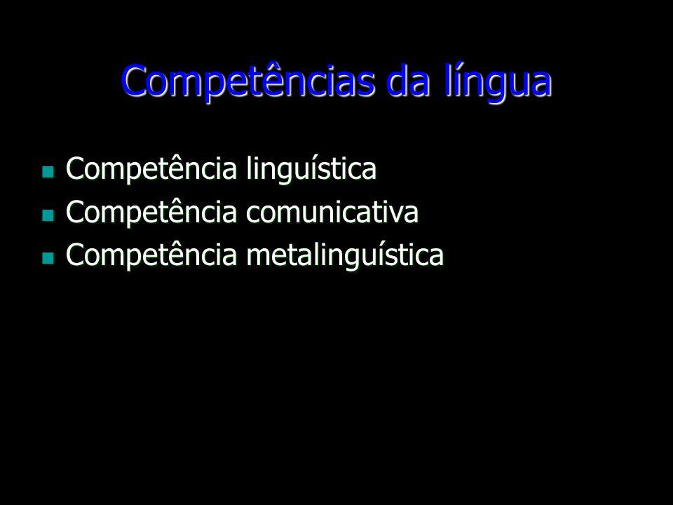 Competências da língua