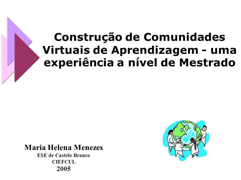Construção de Comunidades Virtuais de Aprendizagem - uma experiência a nível de Mestrado