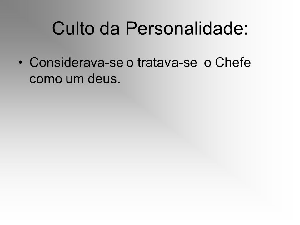 Culto da Personalidade: