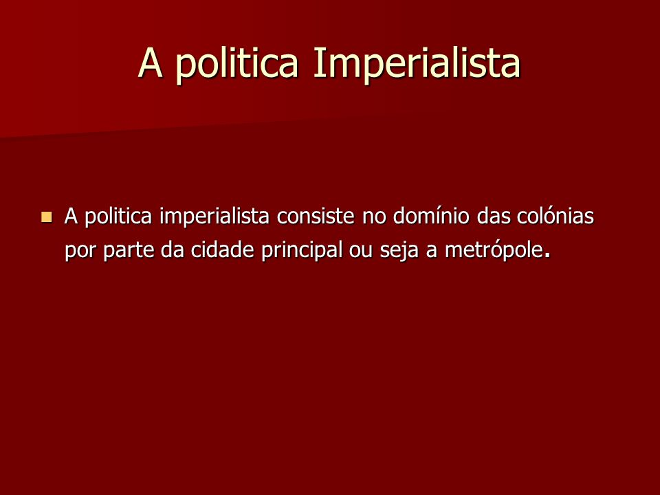 A politica Imperialista